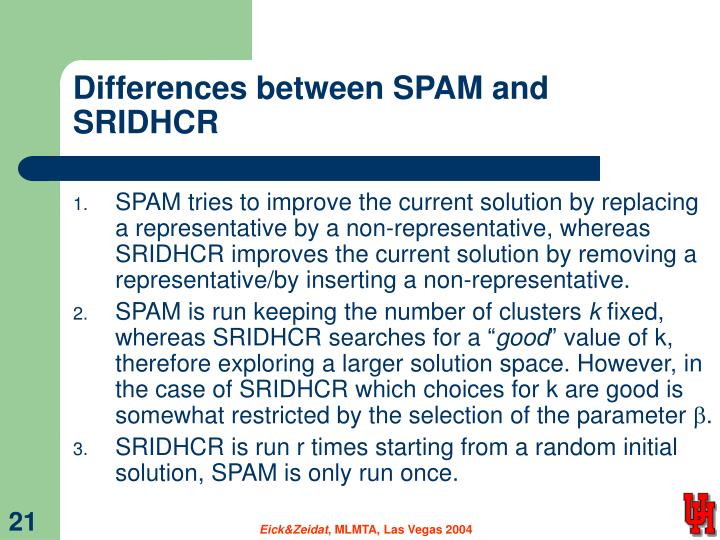 Differences between SPAM and SRIDHCR