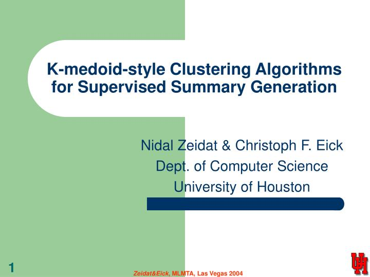 K medoid style clustering algorithms for supervised summary generation