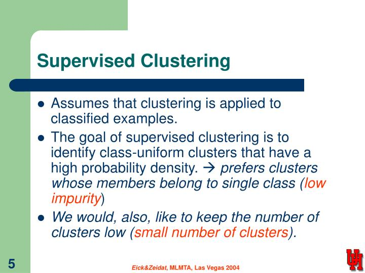 Supervised Clustering