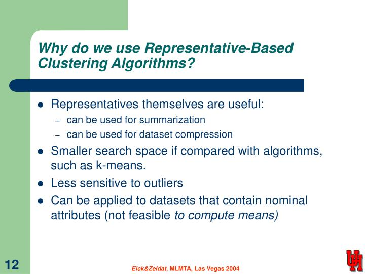 Why do we use Representative-Based Clustering Algorithms?