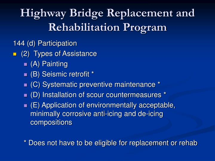 Highway Bridge Replacement and Rehabilitation Program