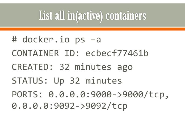 List all in(active) containers