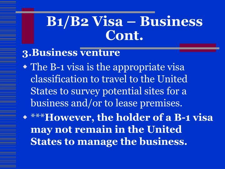B1/B2 Visa – Business Cont.