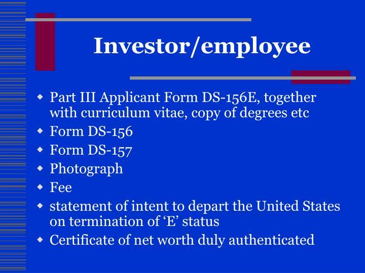 Investor/employee