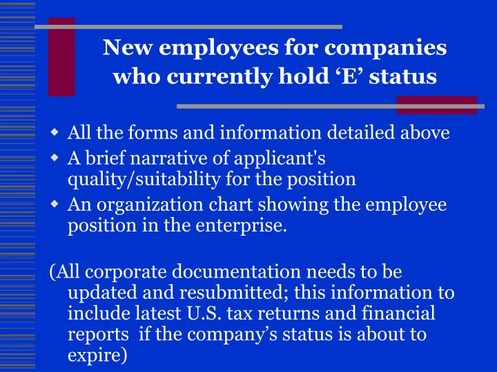 New employees for companies who currently hold 'E' status