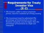 requirements for treaty investor visa e 2
