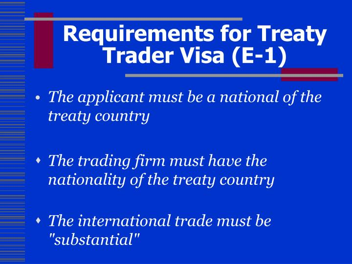 Requirements for Treaty Trader Visa (E-1)