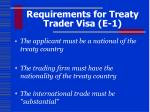 requirements for treaty trader visa e 1
