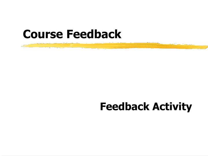 Course Feedback