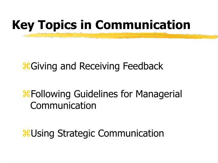 Key Topics in Communication