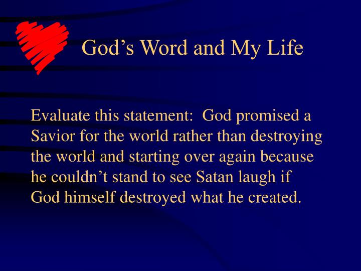God's Word and My Life