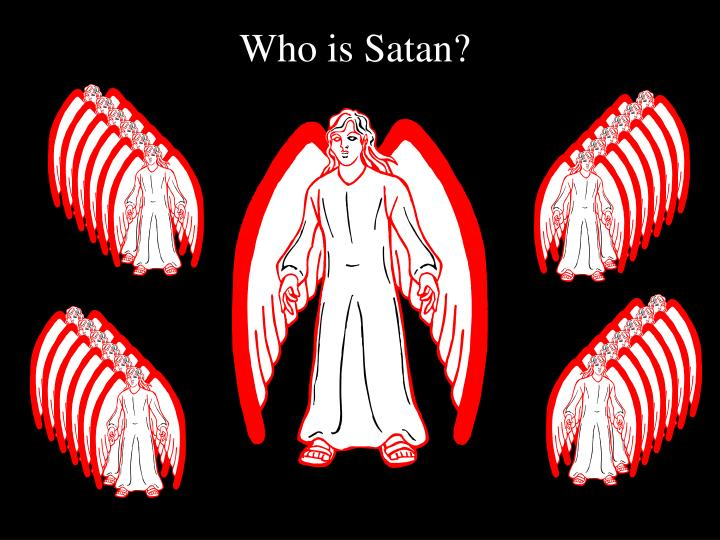 Who is Satan?