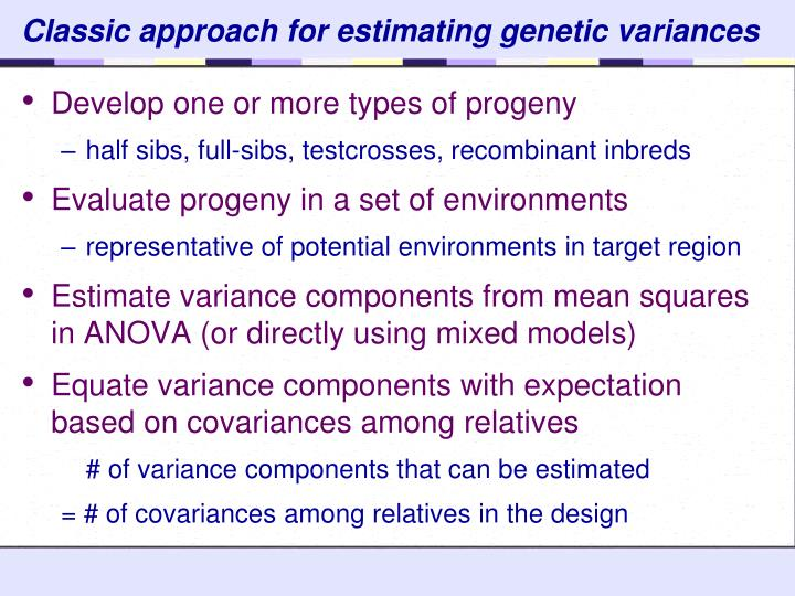 Classic approach for estimating genetic variances