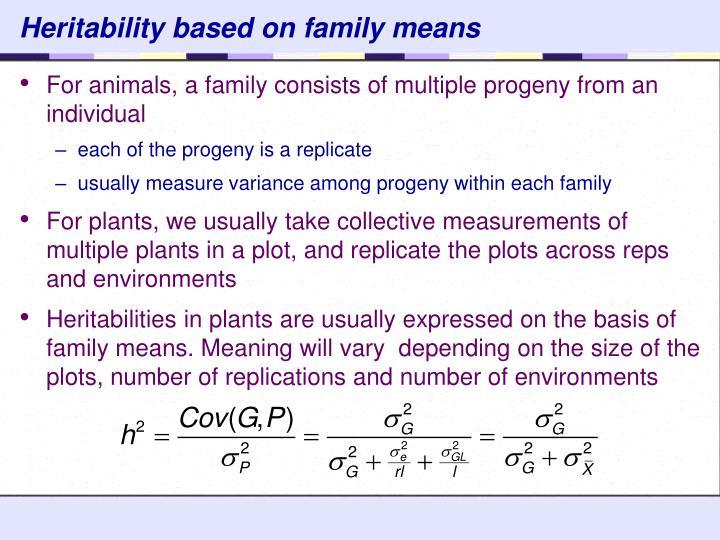 Heritability based on family means