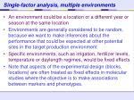 single factor analysis multiple environments