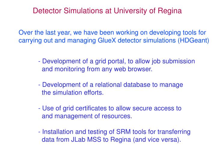 Detector simulations at university of regina