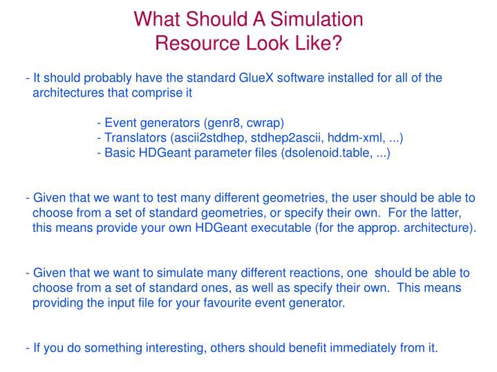 What Should A Simulation