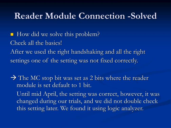 Reader Module Connection -Solved