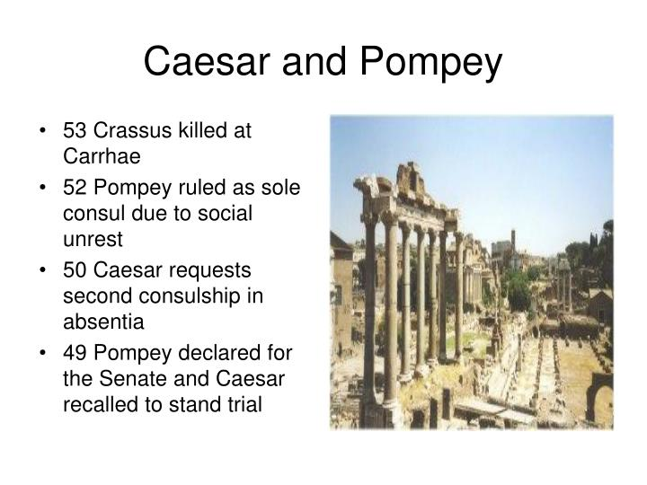 53 Crassus killed at Carrhae