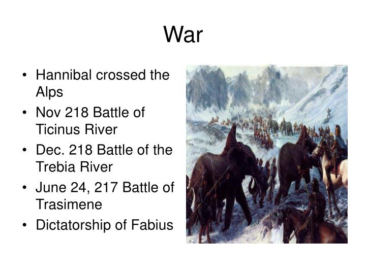 Hannibal crossed the Alps
