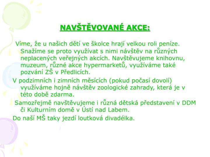 NAVŠTĚVOVANÉ AKCE: