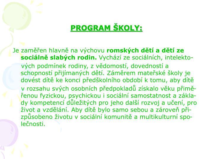 PROGRAM ŠKOLY: