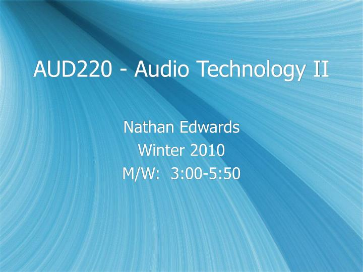 AUD220 - Audio Technology II