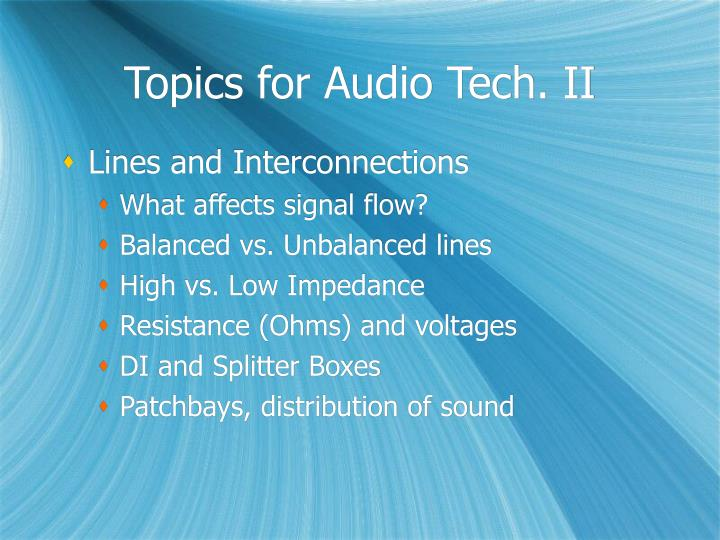 Topics for Audio Tech. II