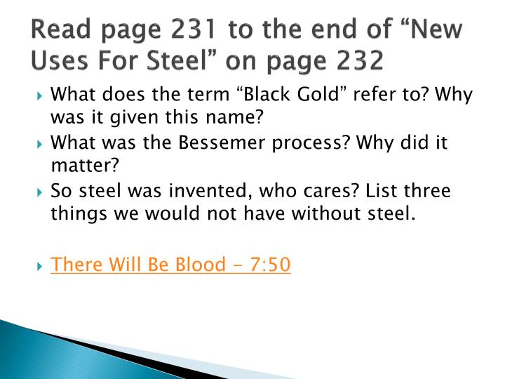 Read page 231 to the end of new uses for steel on page 232