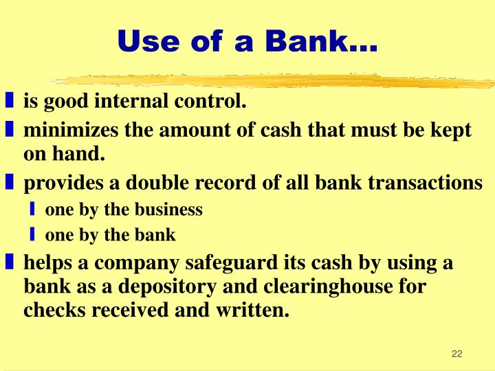 Use of a Bank...