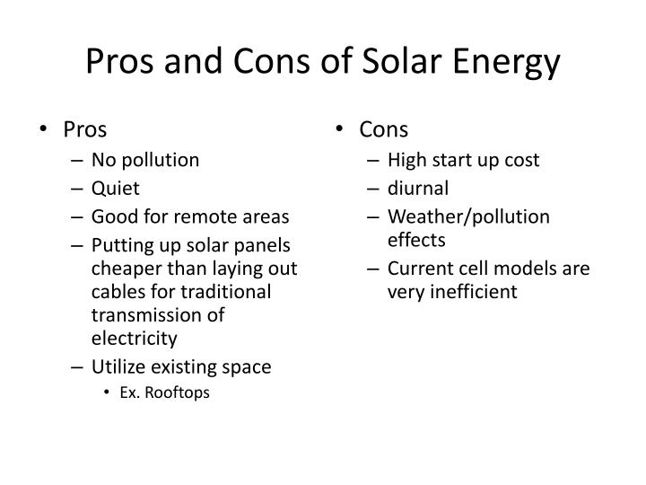 pros and cons of solar power essay Solar power set for take-off: the latest technology for converting sunlight into electricity could make solar panels cheap and efficient enough to become a widespread source of domestic power new scientist 178(2398), 14(2.