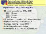 experience of the czech republic i