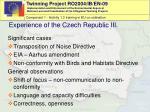 experience of the czech republic iii