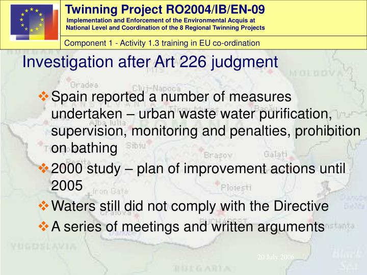 Spain reported a number of measures undertaken – urban waste water purification, supervision, monitoring and penalties, prohibition on bathing