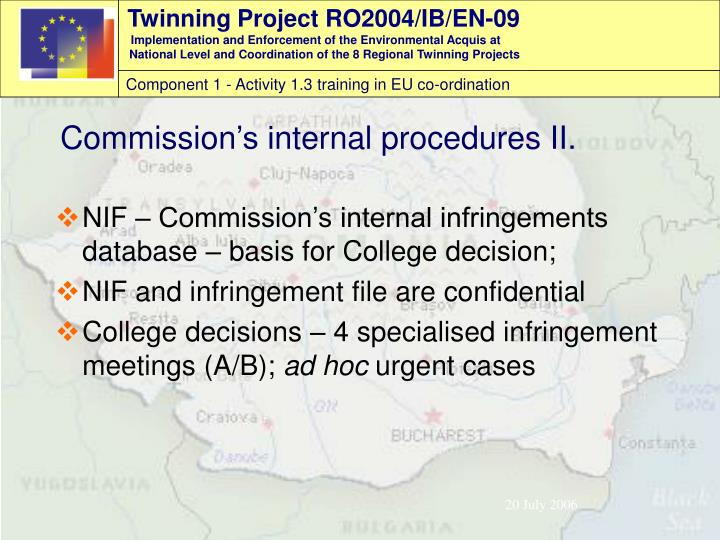 NIF – Commission's internal infringements database – basis for College decision;