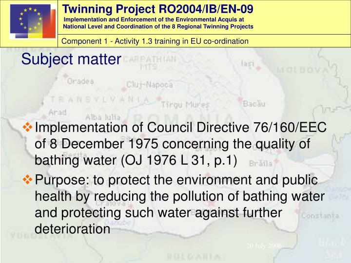 Implementation of Council Directive 76/160/EEC of 8 December 1975 concerning the quality of bathing water (OJ 1976 L 31, p.1)