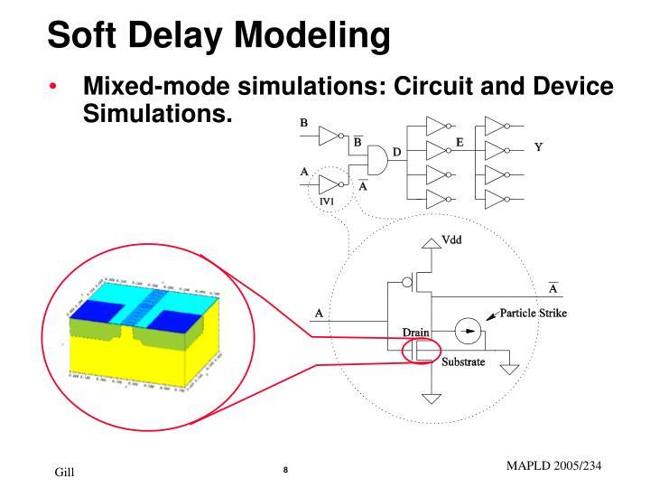 Soft Delay Modeling