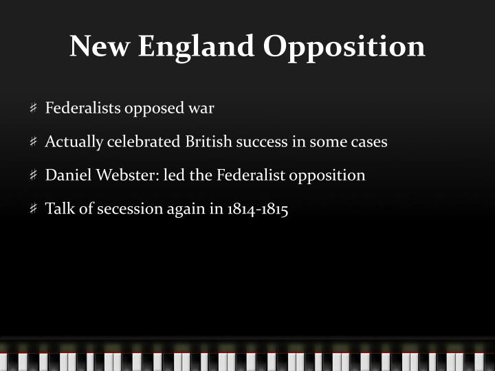 New England Opposition