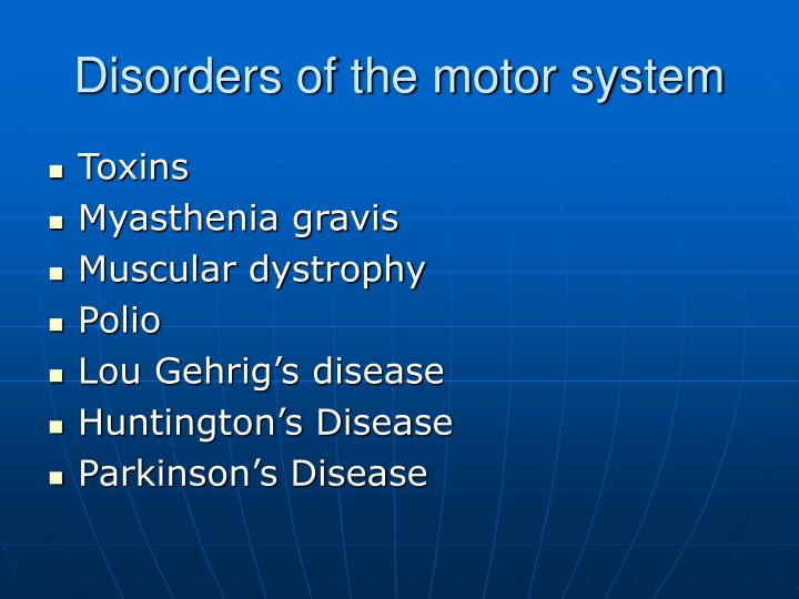Disorders of the motor system