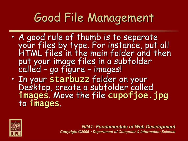 Good File Management