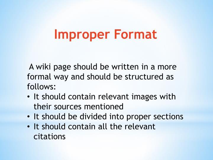 Improper Format