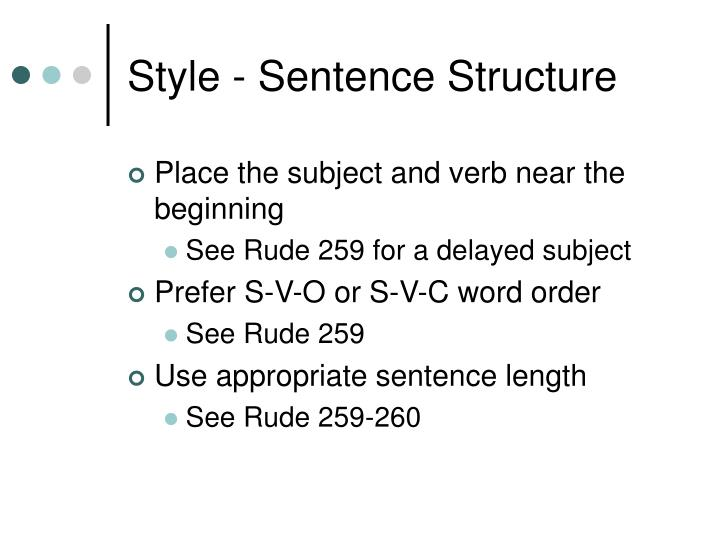 Style - Sentence Structure