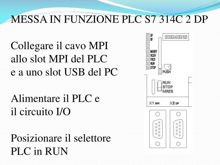 MESSA IN FUNZIONE PLC S7 314C 2 DP