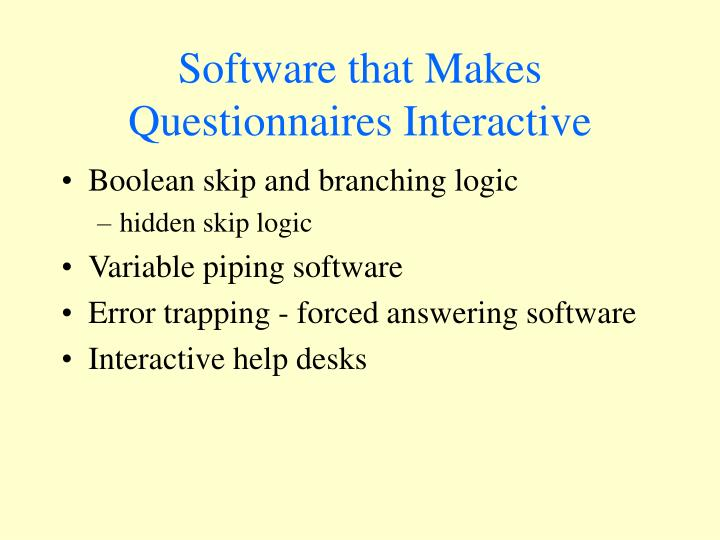 Software that Makes Questionnaires Interactive