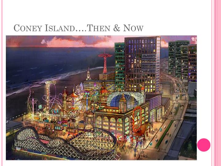 Coney island then now