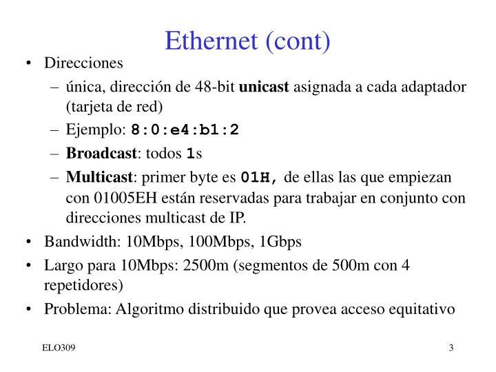 Ethernet (cont)