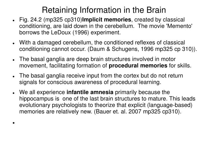 Retaining information in the brain1