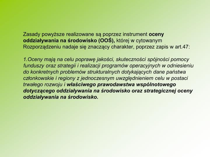 Zasady powysze realizowane s poprzez instrument