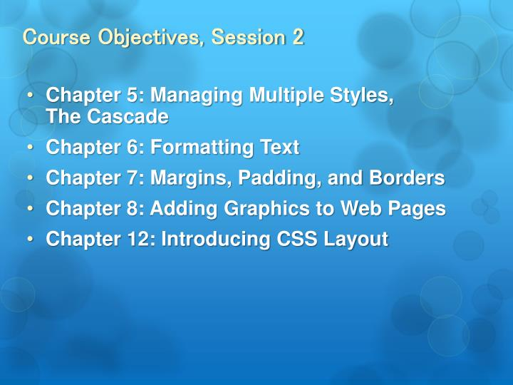 Course Objectives, Session 2