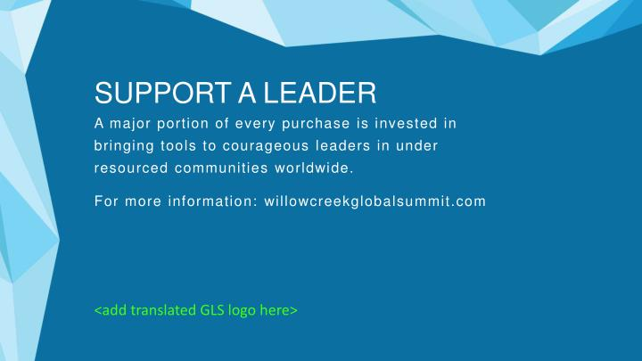 SUPPORT A LEADER